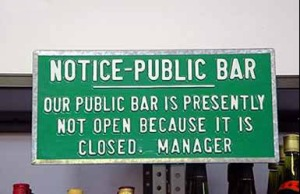Bar is not open becuse it is closed